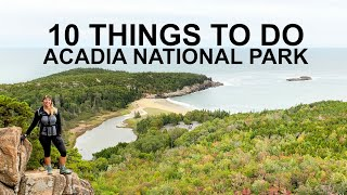 10 Things to Do in Acadia National Park!