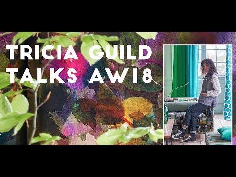Tricia Guild talks AW18
