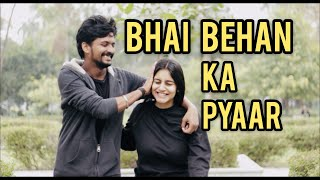 Bhen Bhai Ka Pyaar | Every Brother And Sister Relationship In World | Divanshi Rana | YouthTuber