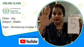 Introduction of Number 5 | Maths for LKG | Ruby Park Public School Thumbnail