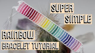 RAINBOW BRACELET TUTORIAL || Friendship Bracelets