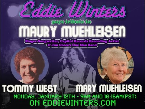 Remembering Maury Muehleisen: Tommy West & Mary Muehleisen Interview - 01.12.15
