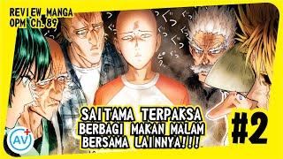 Saitama Terpaksa Harus Berbagi Makan Malam!! - Review OPM (Manga Ch.89) #2
