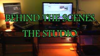 BEHIND THE SCENES. THE STUDIO.