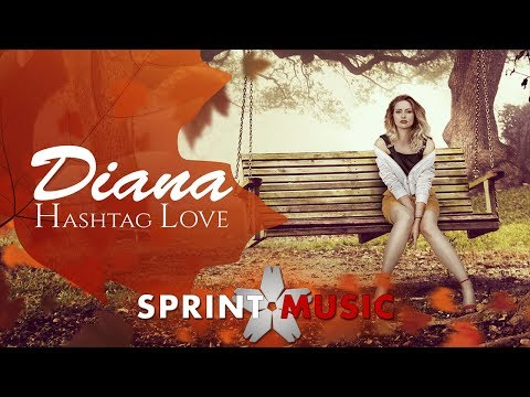 Diana – Hashtag love Video