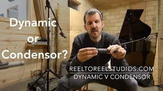 Dynamic  or Condenser Microphone?