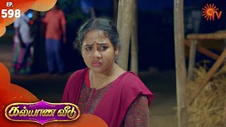 Kalyana Veedu - Episode 598 | 1st April 2020 | Sun TV Serial | Tamil Serial