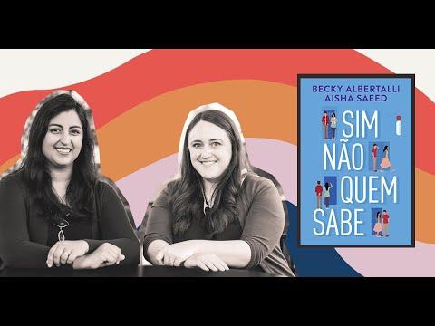 Sim Não Quem Sabe ?livro YA abordando política e romance ?de Aisha Saeed e Becky Albertalli