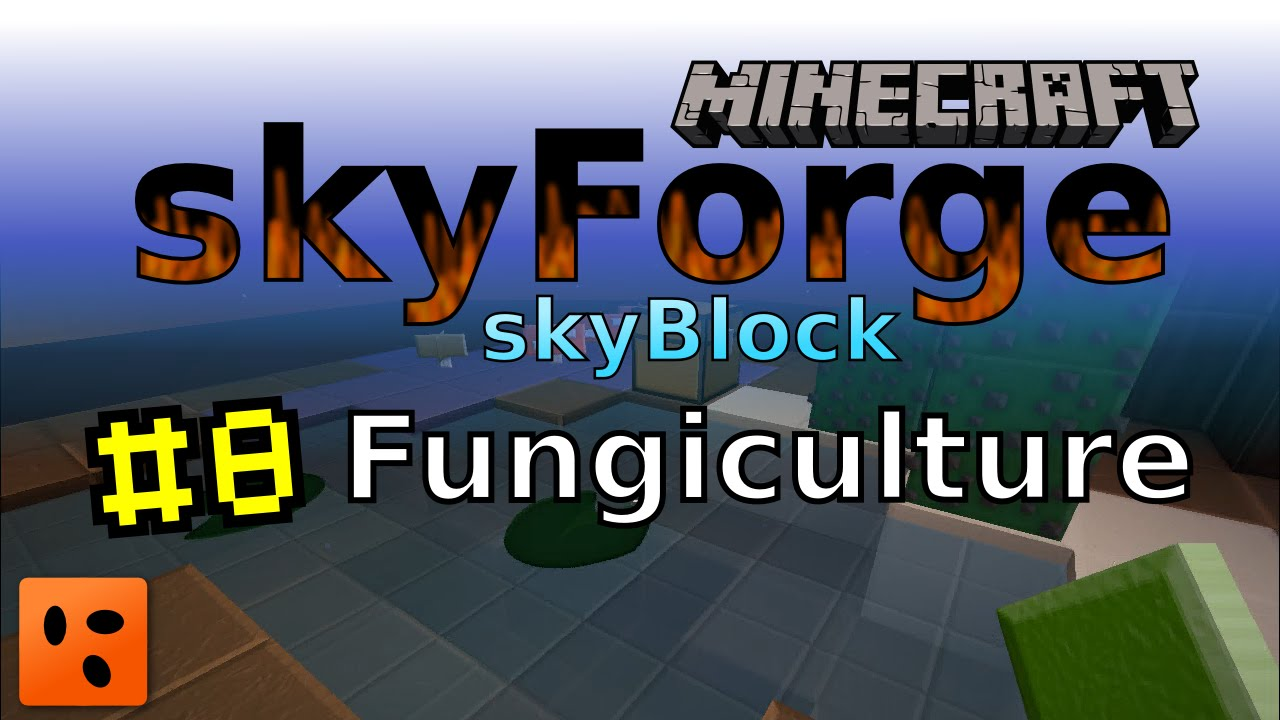 Minecraft Skyforge Skyblock #8 | Fungiculture