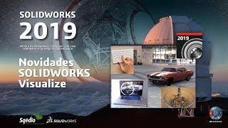 Novidades SOLIDWORKS Visualize 2019 - Imagens e simulações incríveis