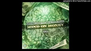 Young Thug & Rich Homie Quan - M.O.M  (Mind On Money)