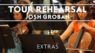 Josh Groban - First Day Of Rehearsal (#1) [Straight To You Tour]