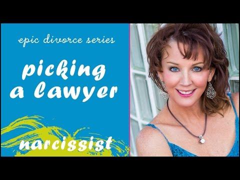 Epic Narcissist Divorce - Picking a lawyer - Secrets!