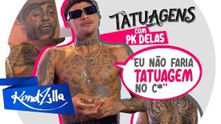 """Tatuagens com PK Delas – """"Fiz uma no rosto igual do Kevin"""" (KondZilla)"""