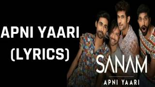 Apni Yaari (Lyrics) Sanam | Friendship Day Special - YouTube