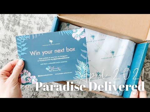 Paradise Delivered Unboxing April 2021
