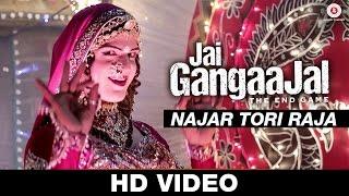 Najar Tori Raja - Jai Gangaajal | Richa Sharma | Salim