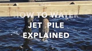 Water Jetting  PVC, Wood,  Concrete  Dock Piles