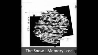 The Snow   Memory Loss