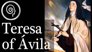 FEAST DAY OF ST TERESA OF AVILA: 15TH OCTOBER 2018