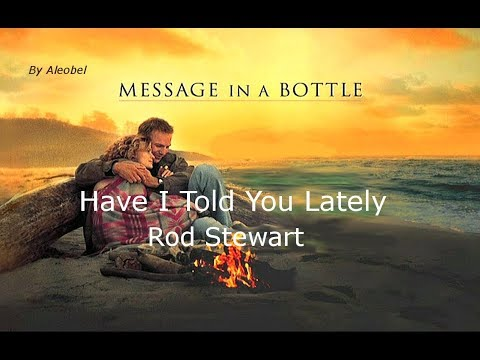 Have I Told You Lately - Rod Stewart