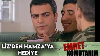 LİZ'DEN HAMZA'YA İLGİNÇ HEDİYE - Emret Komutanım