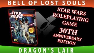 Tabletop Spotlight | Star Wars Roleplaying Game 30th Anniversary Edition