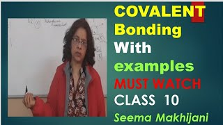 Covalent bonding class 10 and 11