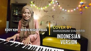 WHEN NIGHT FALLS - EDDY KIM (OST WHILE YOU WERE SLEEPING) RE-WRITE IN BAHASA BY RAMADHANI S FITRI