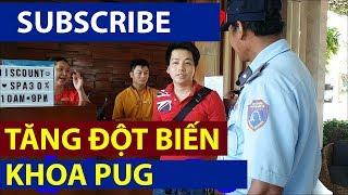 Khoa Pug và Aroma Resort -  Subscribe Tăng Đột Biến - Lê Minh Hài
