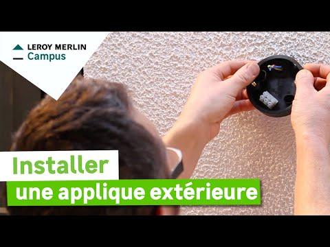 Comment installer une applique extérieure ? Leroy Merlin