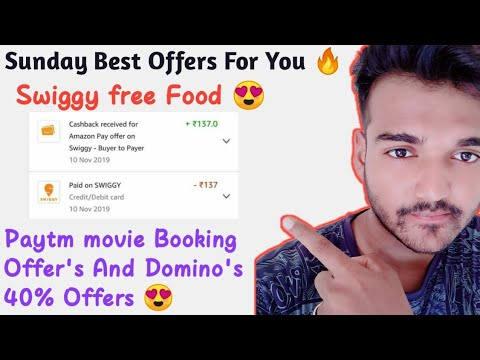 Sunday Best Offers For You 🔥Swiggy free Food ! Paytm Movies Tickets Offers!  Domino's 40% Discounts