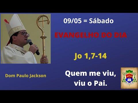 Dom Paulo Jackson - O Evangelho do dia 09/05/20