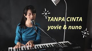 Download lagu Tanpa Cinta Yovie Nuno Michela Thea Mp3