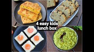 4 Easy & Quick Kids Lunch Box Recipe | लंच बॉक्स रेसिपी बच्चों के लिएं | Indian Lunch Box Ideas