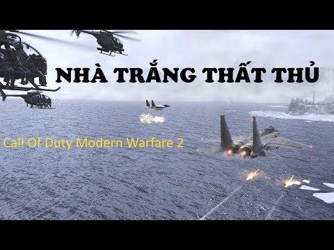 Call off Duty Modern Warfare 2 Part3 Nhà Trắng thất thủ
