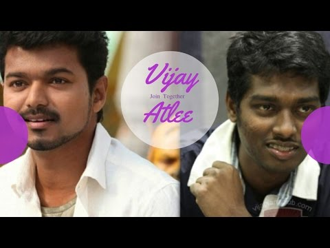 Vijay And Atlee Join Together - Sri Thenandal Films