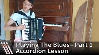 Accompanying blues on the accordion - Structure and rhythm
