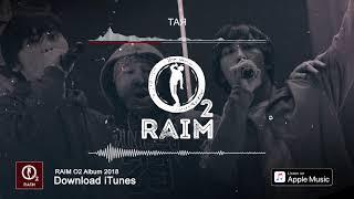 RaiM Feat. Adil   Тая (O2 альбом)