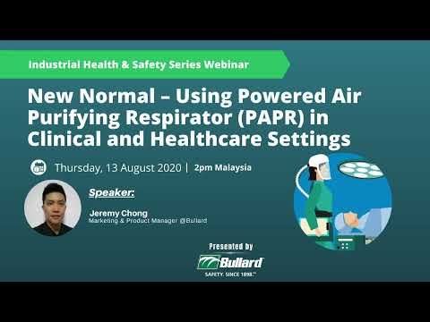 Using Powered Air Purifying Respirator PAPR in Clinical and Healthcare Settings in New Normal