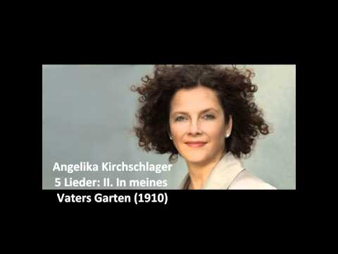 "Angelika Kirchschlager: The Complete ""5 Lieder"" (Alma Mahler)"