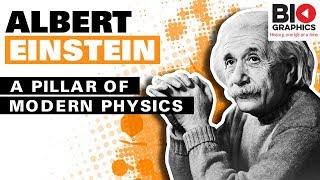 Albert Einstein: A Pillar of Modern Physics – Biographics 2019