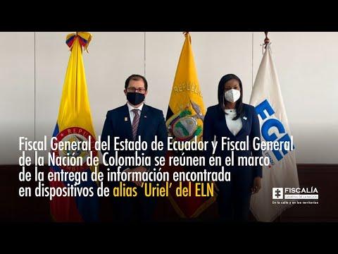 Fiscal Francisco Barbosa se reúne con Fiscal de Ecuador en el marco de la entrega de información encontrada en dispositivos de alias 'Uriel'