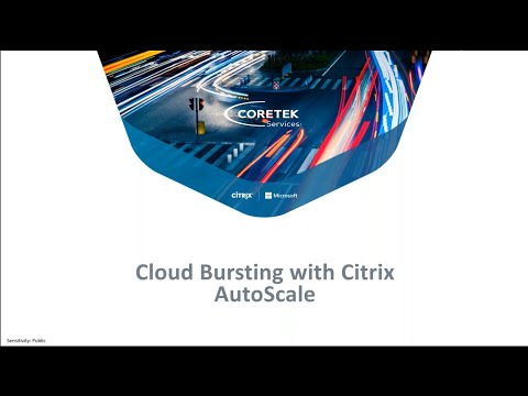 Cloud Bursting with Citrix AutoScale