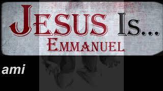 Tu Es Emmanuel Mon Ami (Parole)