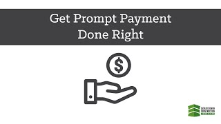 Get Prompt Payment Done Right
