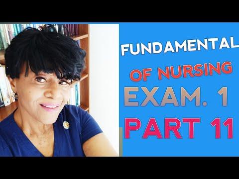 FUNDAMENTALS OF NURSING (PART 11) EXAM 1. RN NCLEX ...