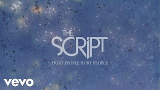 The Script - Hurt People Hurt People (Official Lyric Video