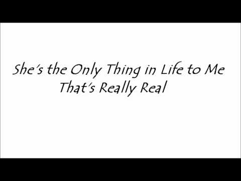 She's All I've Got - Tracy Byrd Lyrics