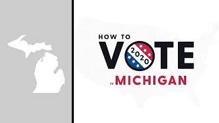 How To Vote In Michigan 2020